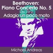 Beethoven: Piano Concerto No. 5, Op. 73: 2. Adagio un poco moto von Michael Andreas