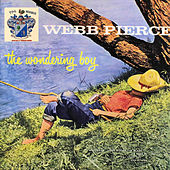 The Wondering Boy by Webb Pierce