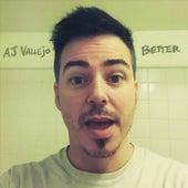 Better von A.J. Vallejo