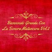 Bienvenido Granda Con la Sonora Matancera, Vol. 2 von Bienvenido Granda