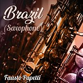 Brazil (Saxophone) von Fausto Papetti