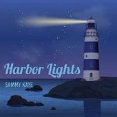 Harbor Lights by Sammy Kaye