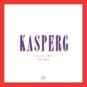 Lose Me de Kasperg