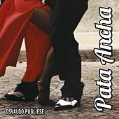 Pata Ancha von Osvaldo Pugliese