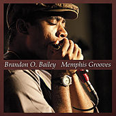 Memphis Grooves by Brandon O. Bailey