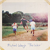 The Weir by Michael Waugh
