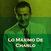 Lo Máximo de Charlo by Charlo
