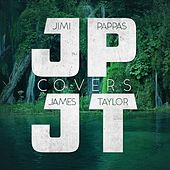 Jimi Pappas Covers James Taylor von Jimi Pappas