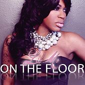 On The Floor (feat. Fat Man Scoop Remix) - Single by Lil' Mo