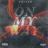 On My Way by Sniper
