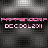 Be Cool 2011 by Paffendorf