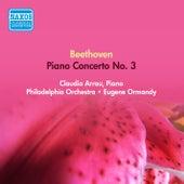 Beethoven, L. Van: Piano Concerto No. 3 (Arrau, Philadelphia Orchestra, Ormandy) (1953) von Claudio Arrau