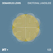 Emotional Landslide by Demarkus Lewis