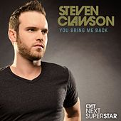 You Bring Me Back by Steven Clawson