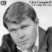 Ten songs for you de Glen Campbell