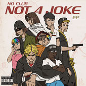 Not a Joke - EP by Various Artists