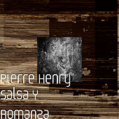 Salsa y Romanza by Pierre Henry