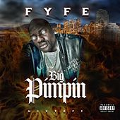 Big Pimpin': Mixtape van Fyfe