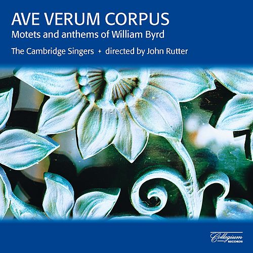 Byrd: Motets and Anthems by John Rutter