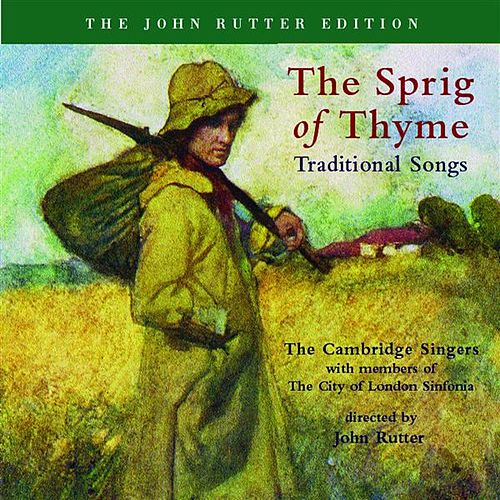 Rutter: The Sprig of Thyme / Vaughan Williams: 5 English Folk Songs by Various Artists
