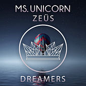 Dreamers von Ms. Unicorn