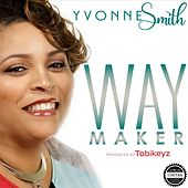 Waymaker de Yvonne Smith