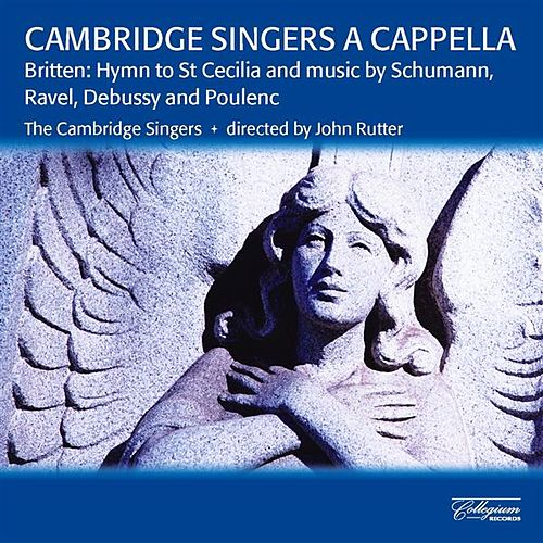 Cambridge Singers A Cappella by Various Artists