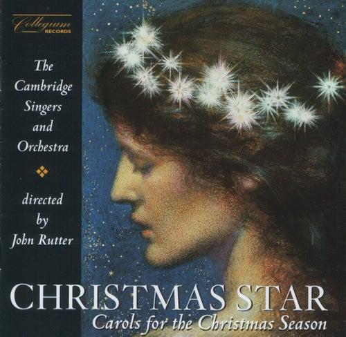 Christmas Star - Carols for The Christmas Season by John Rutter