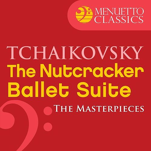The Masterpieces - Tchaikovsky: the Nutcracker Suite by Symphony of the Air