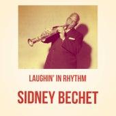 Laughin' in Rhythm de Sidney Bechet