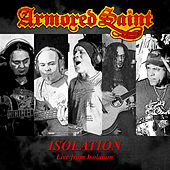 Isolation (Live from Isolation) by Armored Saint