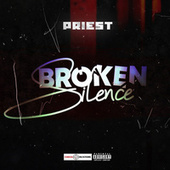Broken Silence by Priest