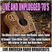 Live and Unplugged '70's (Live) by Various Artists