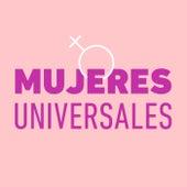 Mujeres Universales de Various Artists