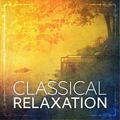 Classical Relaxation von Various Artists