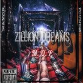 Zillion Dreams by M.O.P.