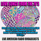 Love Songs from the 70's (Live) by Various Artists