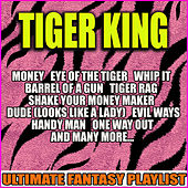 Tiger King Ultimate Fantasy Playlist (Live) de Various Artists