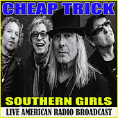Southern Girls (Live) by Cheap Trick