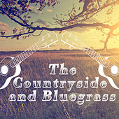 The Countryside and Bluegrass by Various Artists