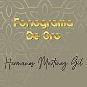 Fonograma de Oro von Hermanos Martinez Gil