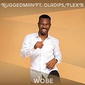 Wobe by Ruggedman
