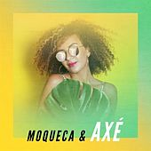 Moqueca & Axé de Various Artists
