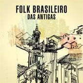 Folk Brasileiro das Antigas de Various Artists