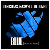 Blue (Da Ba Dee) by DJ Nico Las