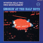 Smokin' At The Half Note (Expanded Edition) by Wes Montgomery