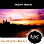 Live at Bird's Eye Jazz Club de Ricardo Moraes