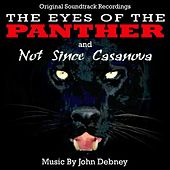The Eyes Of The Panther / Not Since Casanova - Original Soundtrack Recordings by John Debney