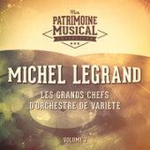 Les grands chefs d'orchestre de variété : Michel Legrand, Vol. 7 de Michel Legrand