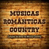Musicas Românticas Country: Cançoes de Amor na Música Country by Various Artists